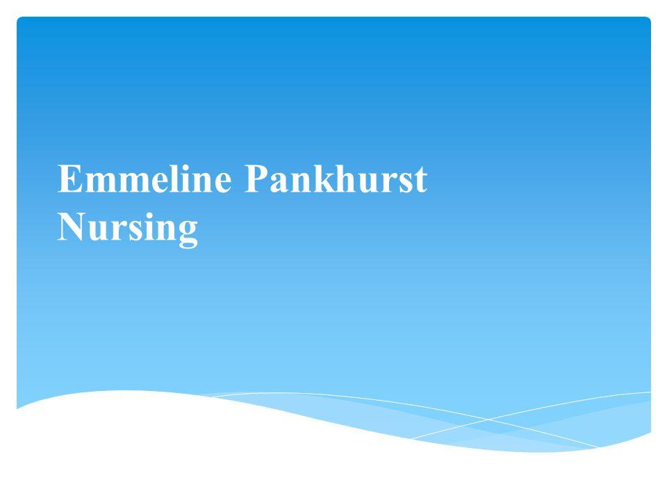 Emmeline Pankhurst Nursing