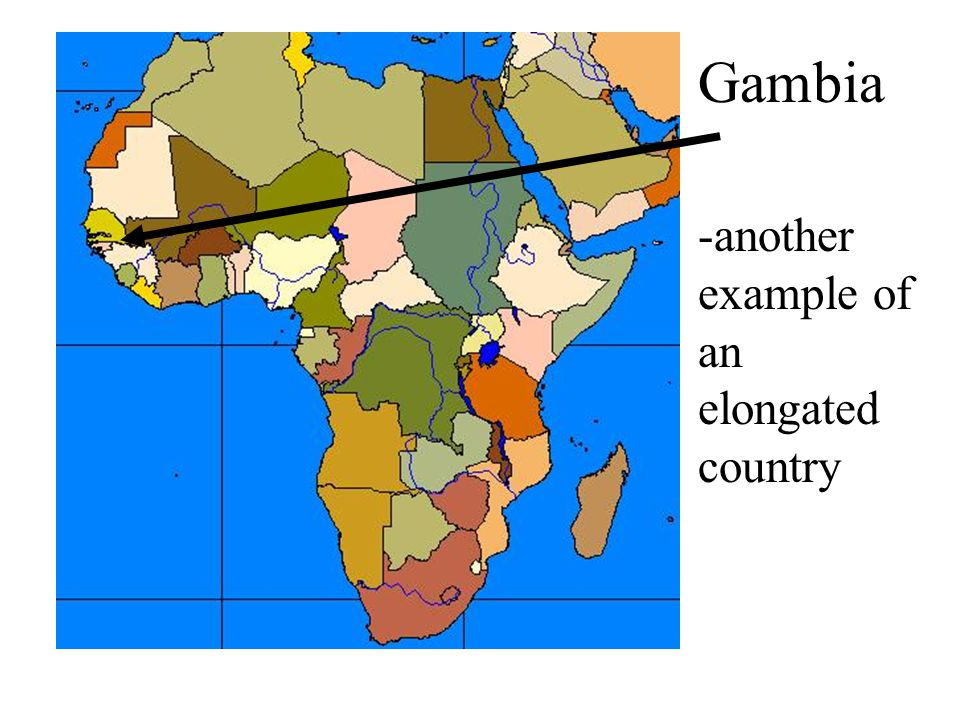 Gambia -another example of an elongated country