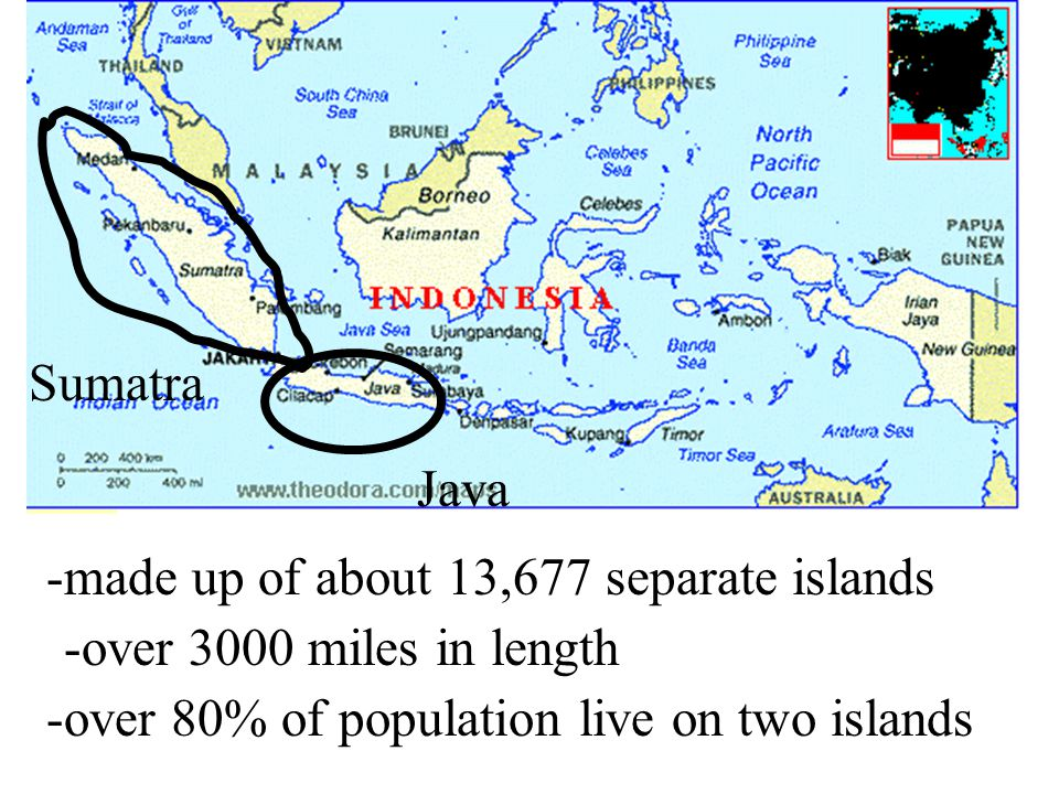 Sumatra Java. -made up of about 13,677 separate islands.