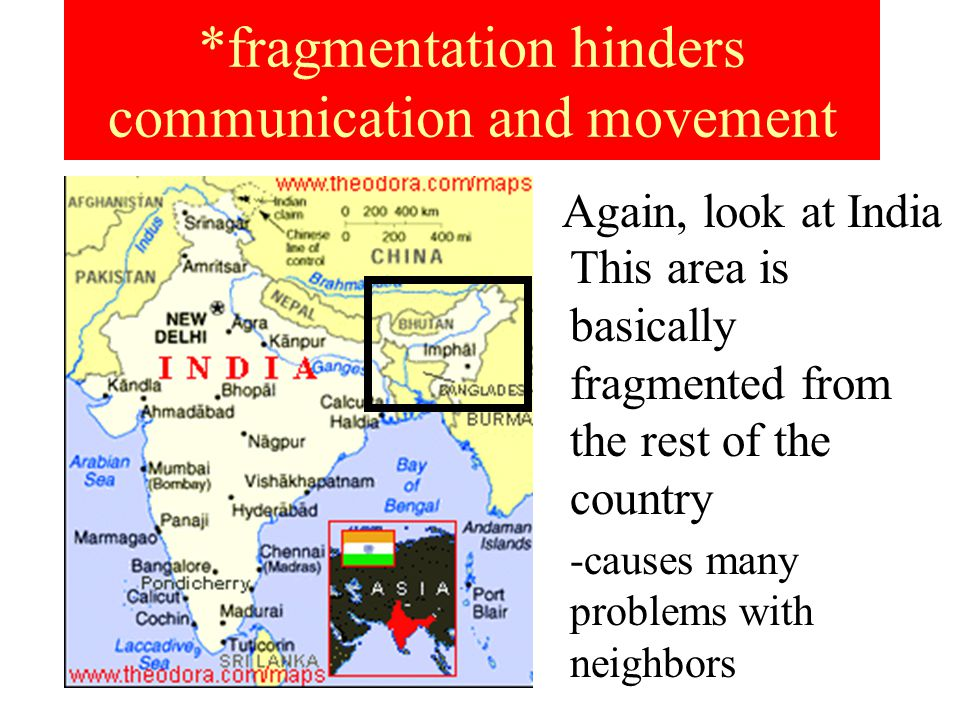 *fragmentation hinders communication and movement