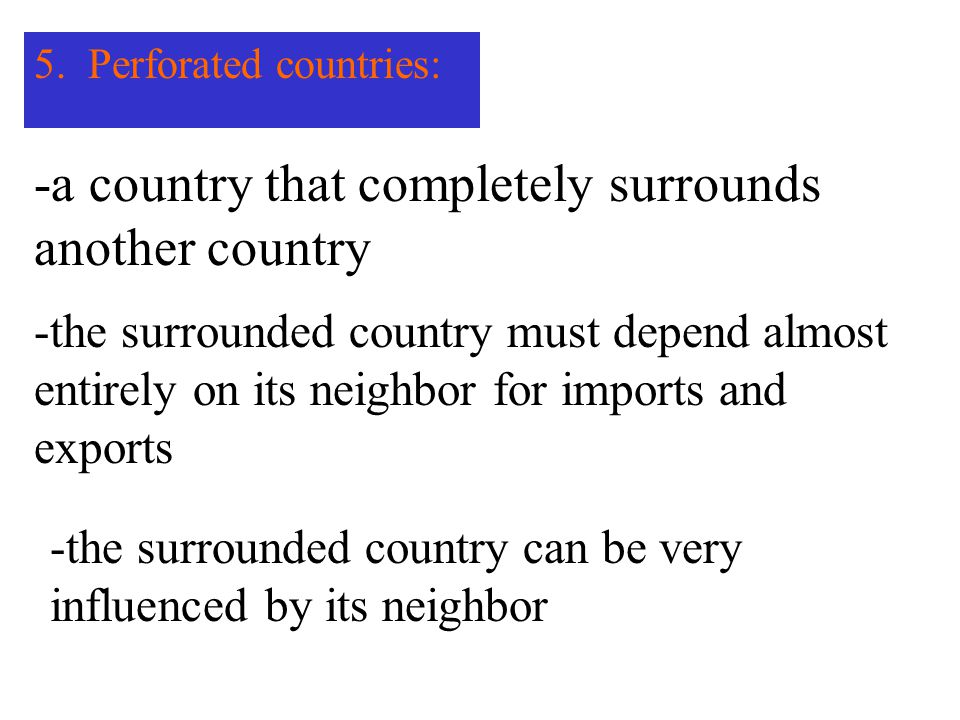 -a country that completely surrounds another country