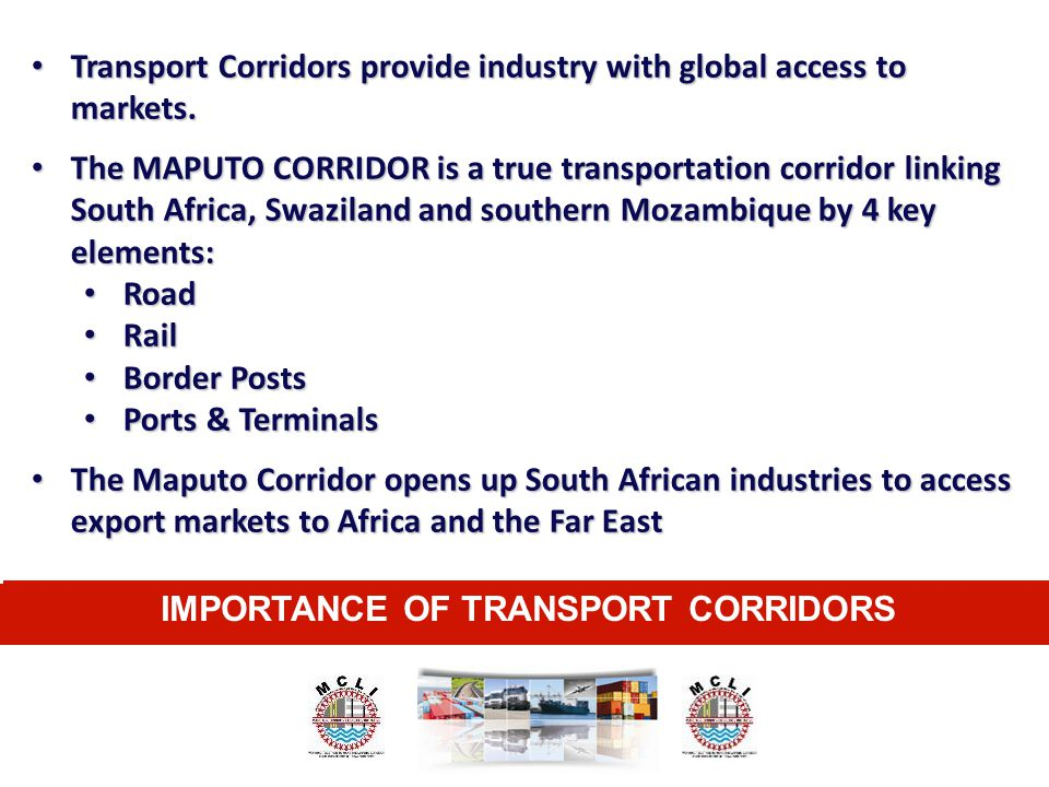 IMPORTANCE OF TRANSPORT CORRIDORS