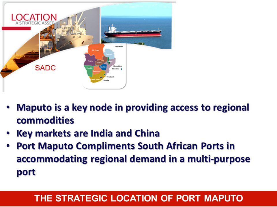 THE STRATEGIC LOCATION OF PORT MAPUTO