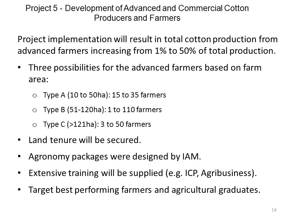 Three possibilities for the advanced farmers based on farm area: