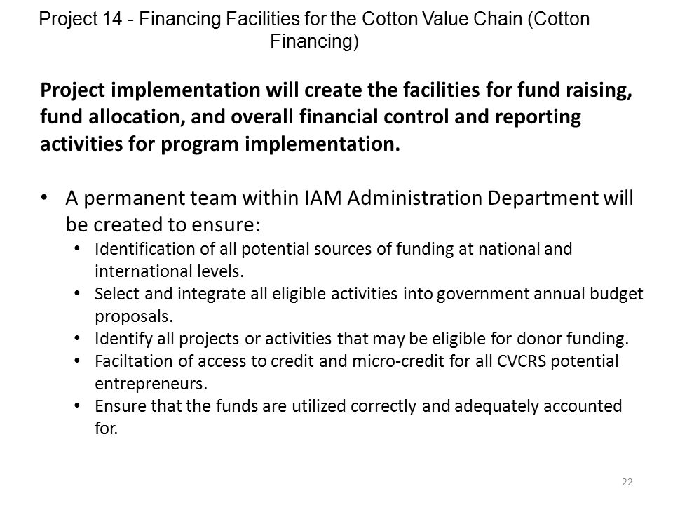 Project 14 - Financing Facilities for the Cotton Value Chain (Cotton Financing)