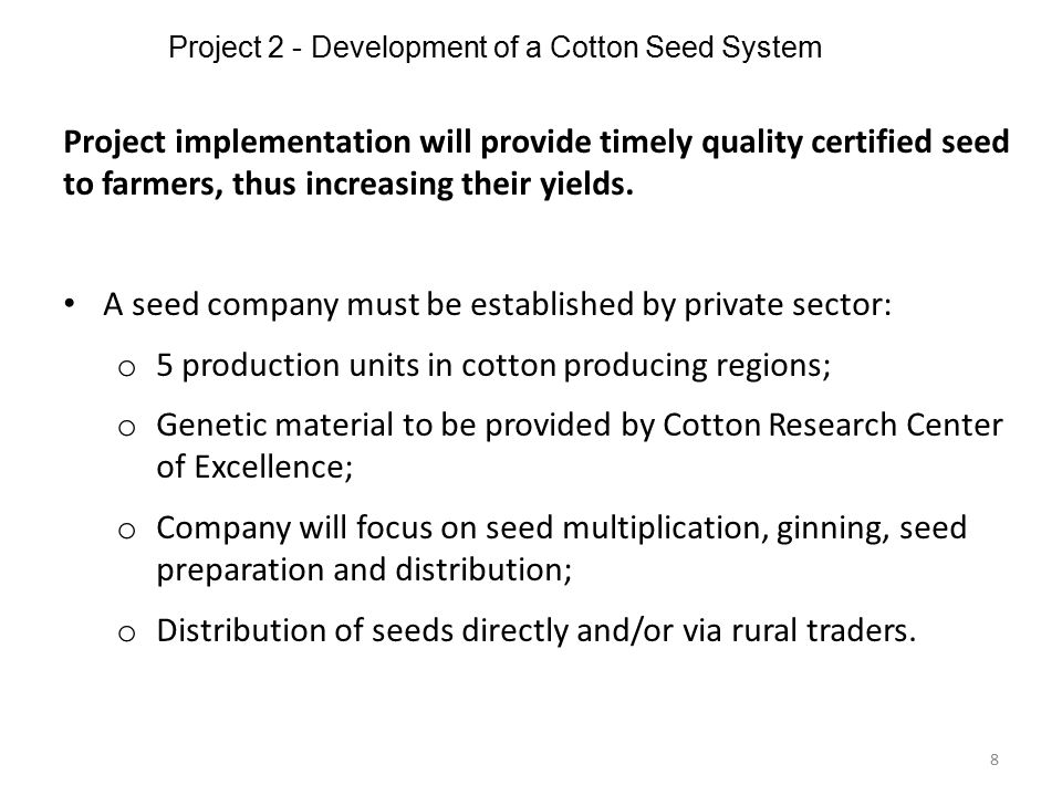 Project 2 - Development of a Cotton Seed System