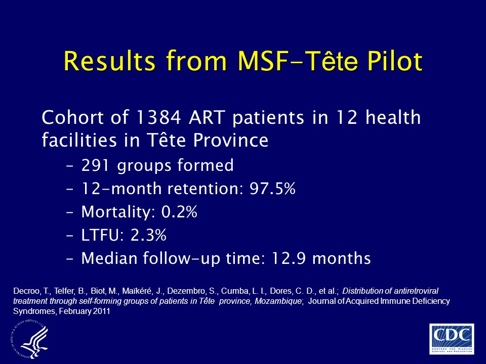 Results from MSF-Tête Pilot