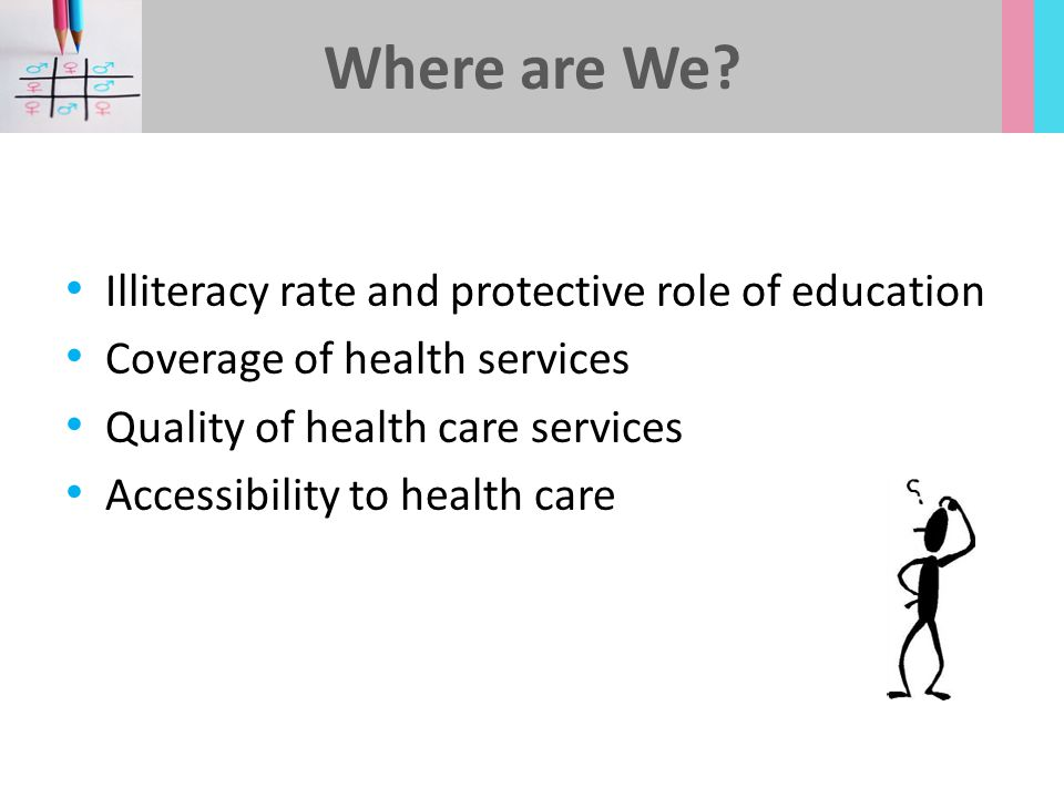 Where are We Illiteracy rate and protective role of education