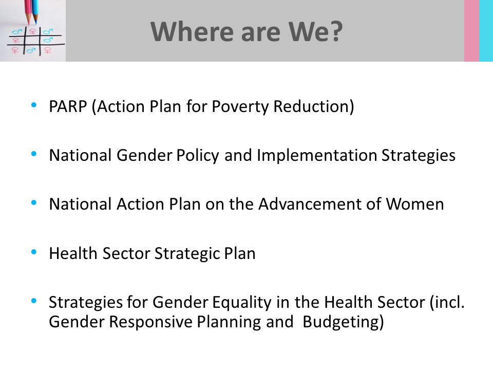 Where are We PARP (Action Plan for Poverty Reduction)