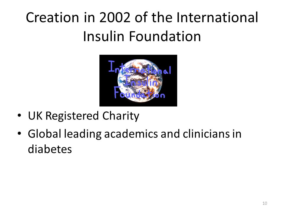 Creation in 2002 of the International Insulin Foundation