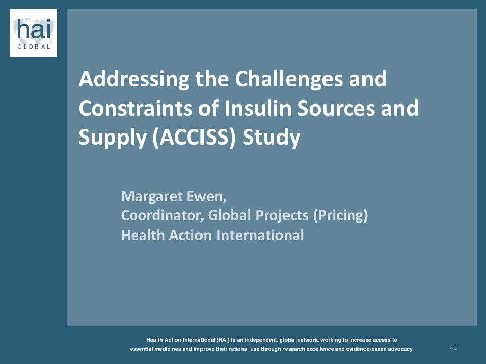 Addressing the Challenges and Constraints of Insulin Sources and Supply (ACCISS) Study