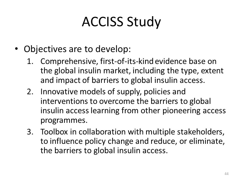 ACCISS Study Objectives are to develop: