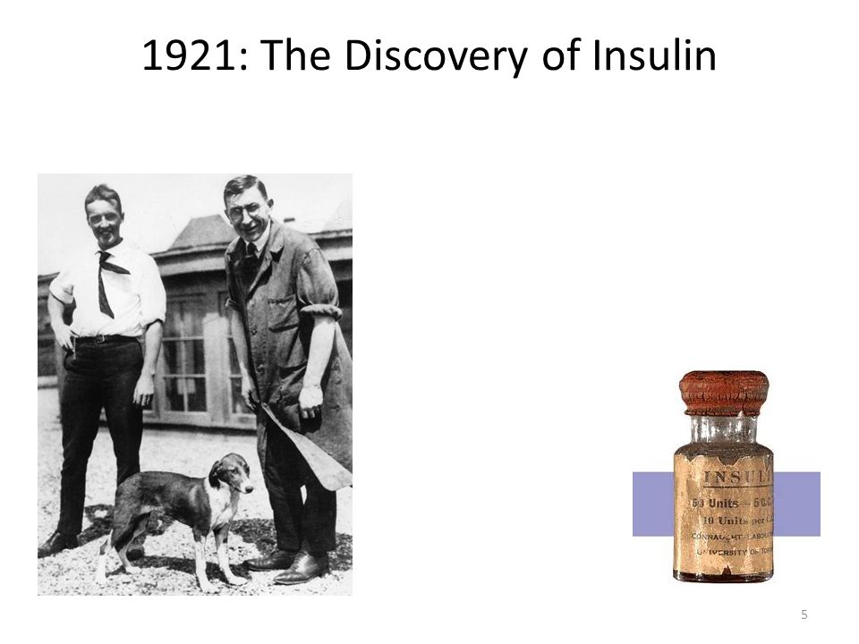 1921: The Discovery of Insulin