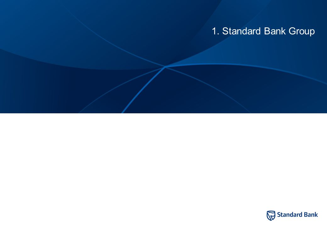 Standard Bank Group Overview Universal bank Established in 1862
