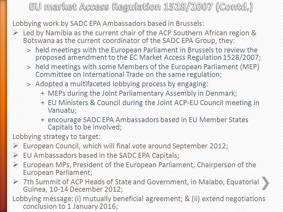 EU market Access Regulation 1528/2007 (Contd.)
