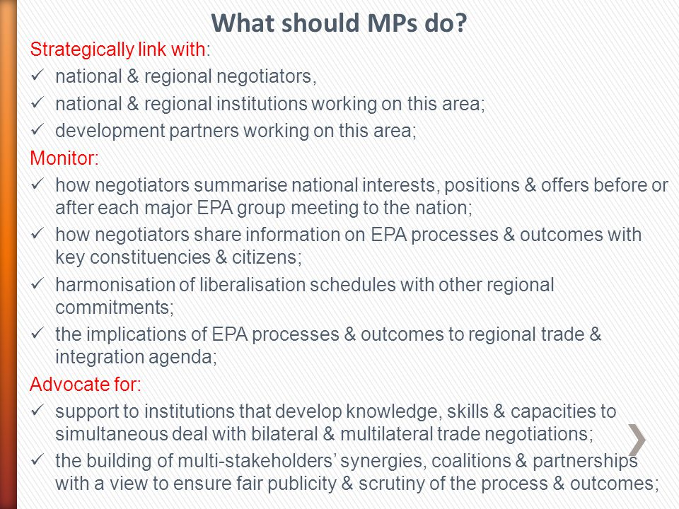 What should MPs do Strategically link with: