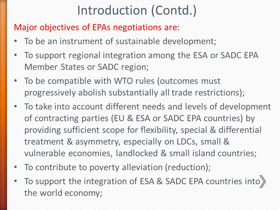Introduction (Contd.) Major objectives of EPAs negotiations are: