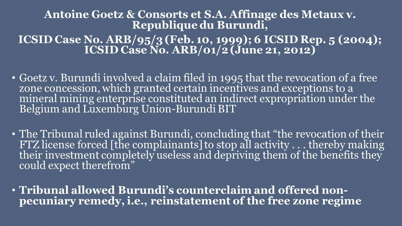 Antoine Goetz & Consorts et S. A. Affinage des Metaux v