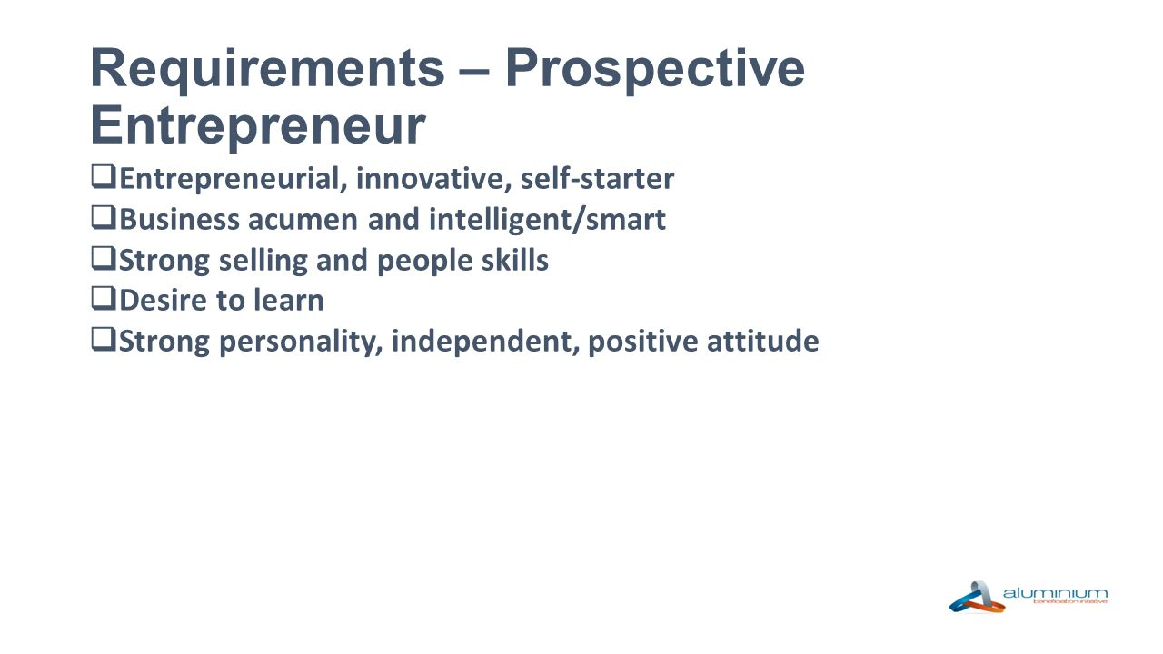 Requirements – Prospective Entrepreneur