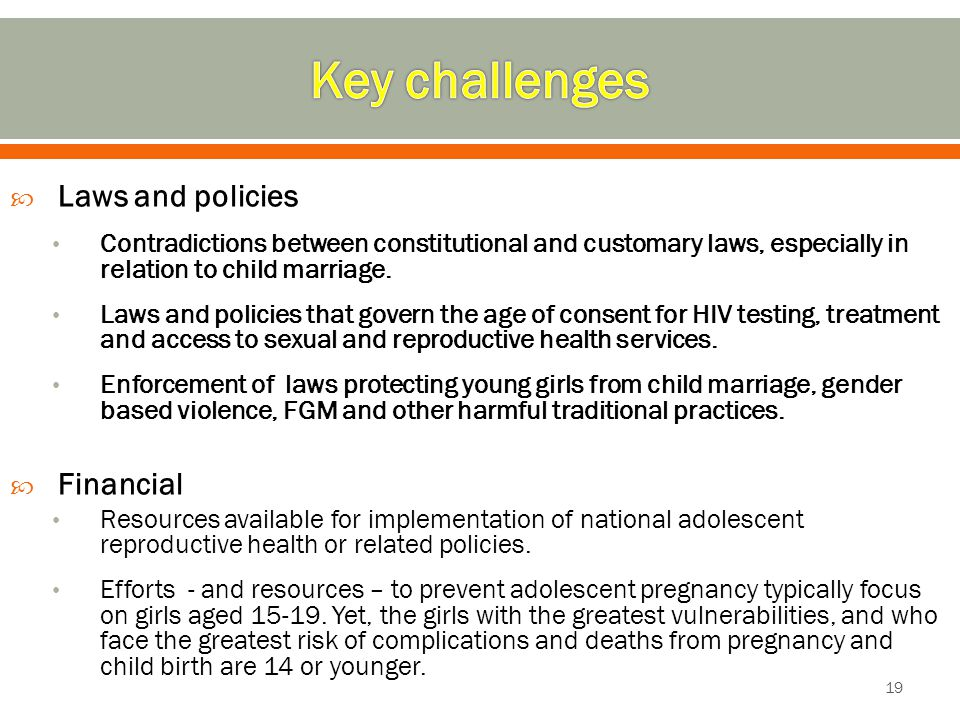 Key challenges Laws and policies Financial