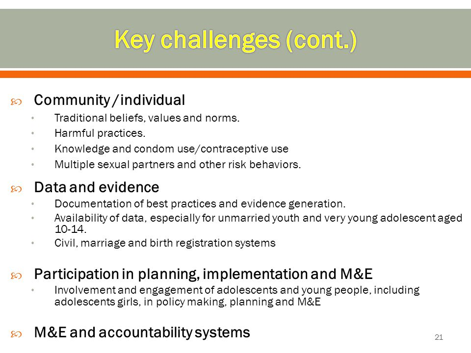 Key challenges (cont.) Community /individual Data and evidence