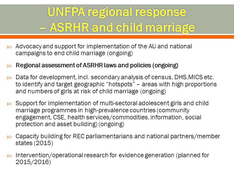 UNFPA regional response – ASRHR and child marriage