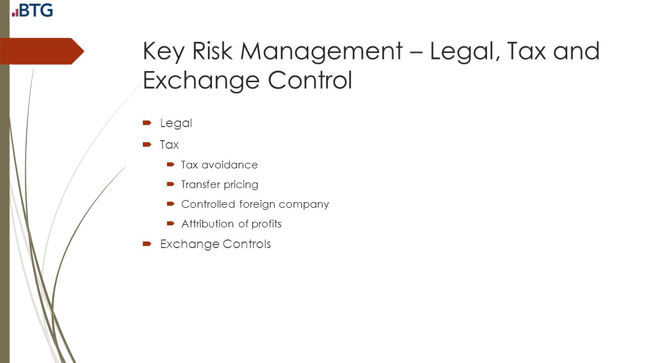 Key Risk Management – Legal, Tax and Exchange Control