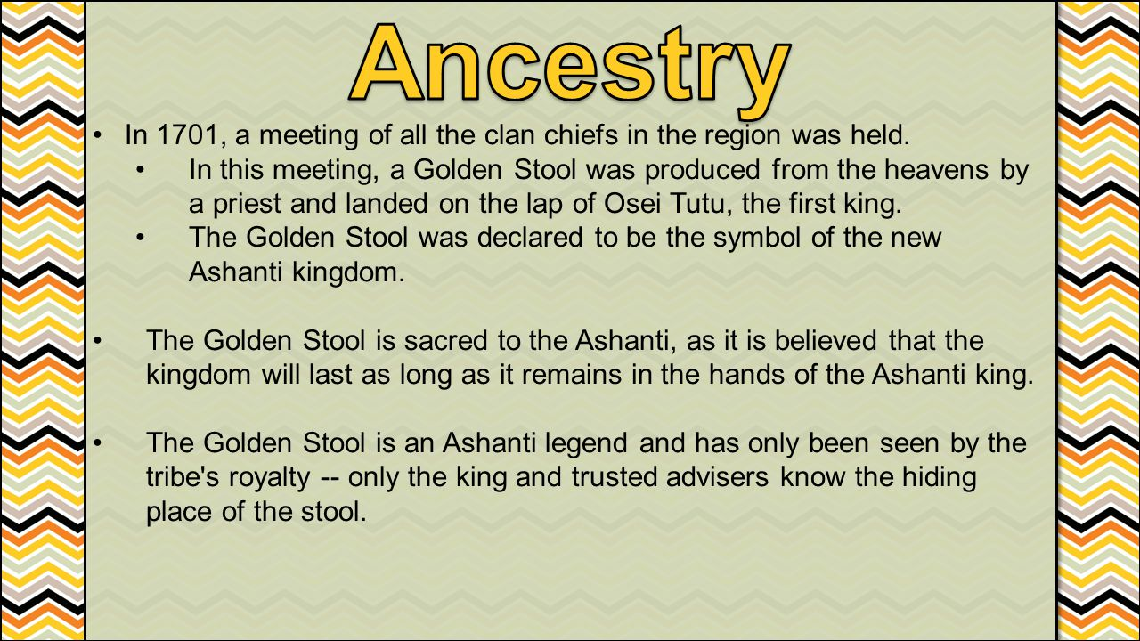 Ancestry In 1701, a meeting of all the clan chiefs in the region was held.