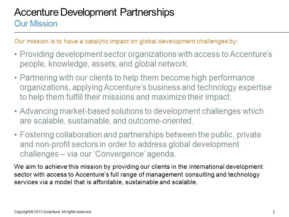 Accenture Development Partnerships Our Mission