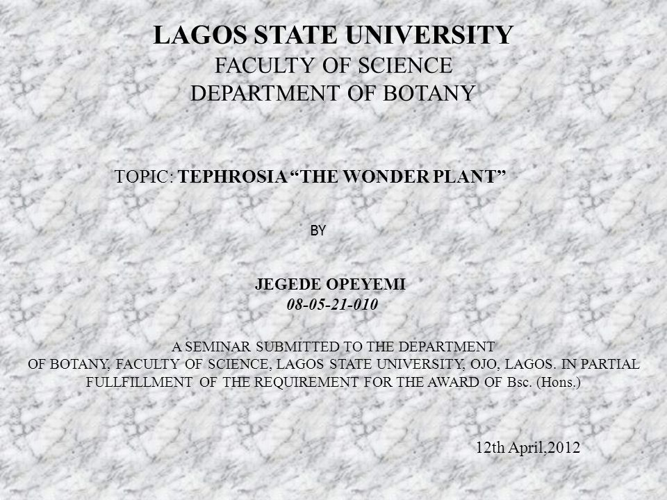 LAGOS STATE UNIVERSITY FACULTY OF SCIENCE DEPARTMENT OF BOTANY