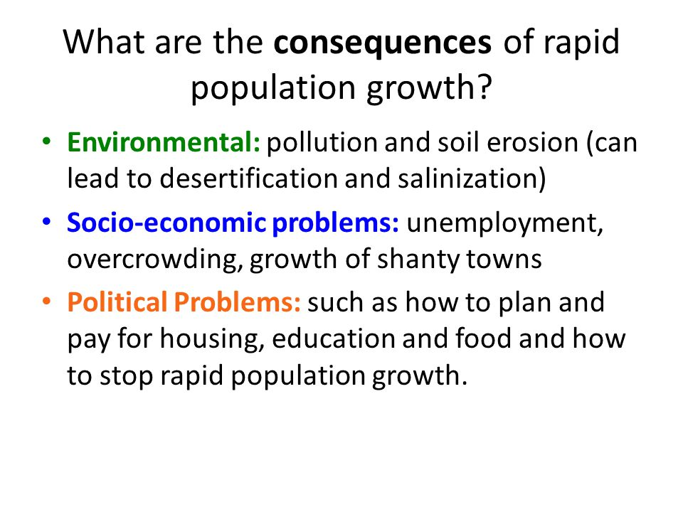 What are the consequences of rapid population growth