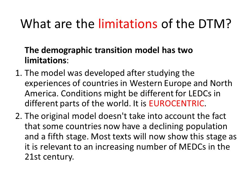 What are the limitations of the DTM