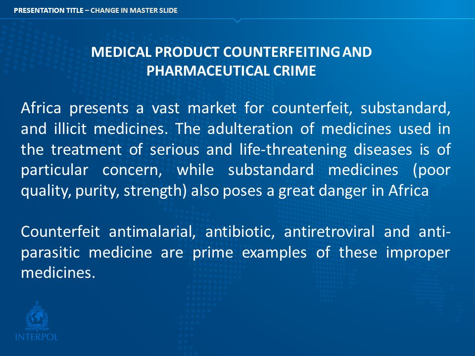 MEDICAL PRODUCT COUNTERFEITING AND PHARMACEUTICAL CRIME