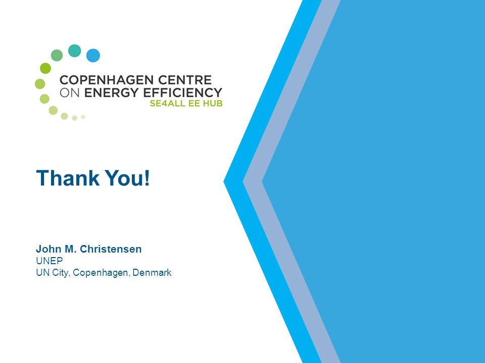 Thank You! John M. Christensen UNEP UN City, Copenhagen, Denmark