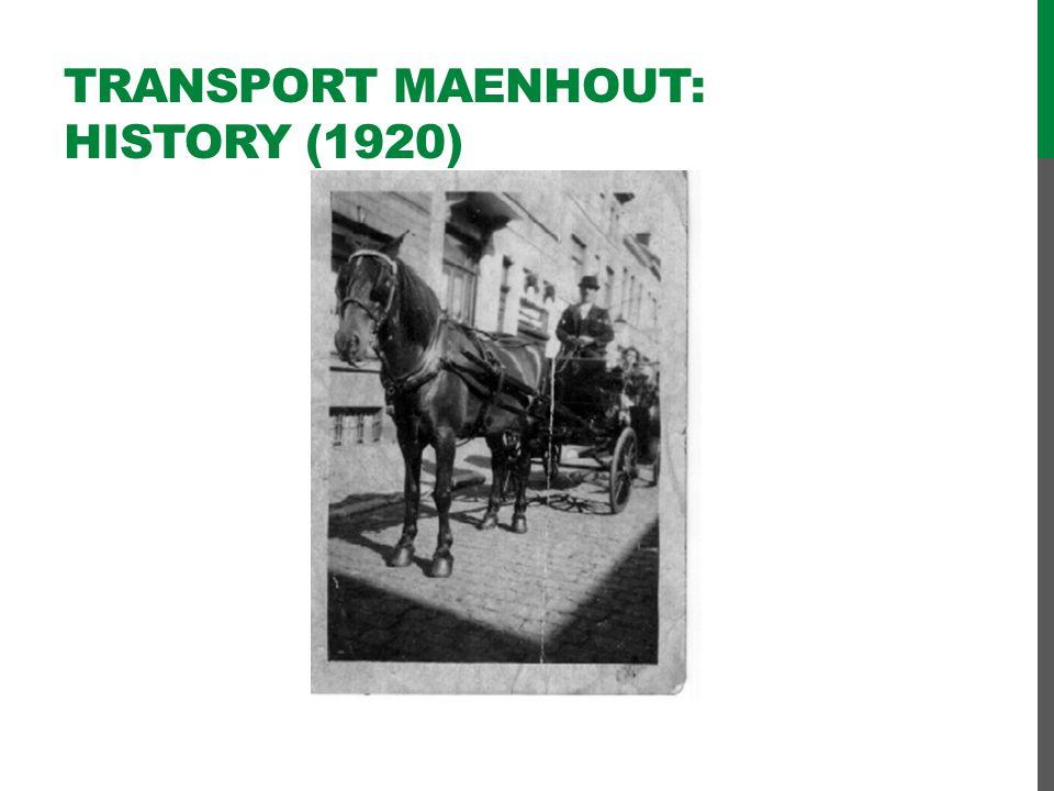 Transport Maenhout: HistorY (1920)