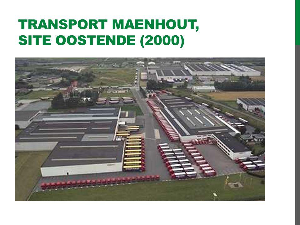 Transport Maenhout, site OOSTENDE (2000)
