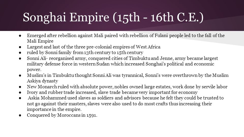 Songhai Empire (15th - 16th C.E.)