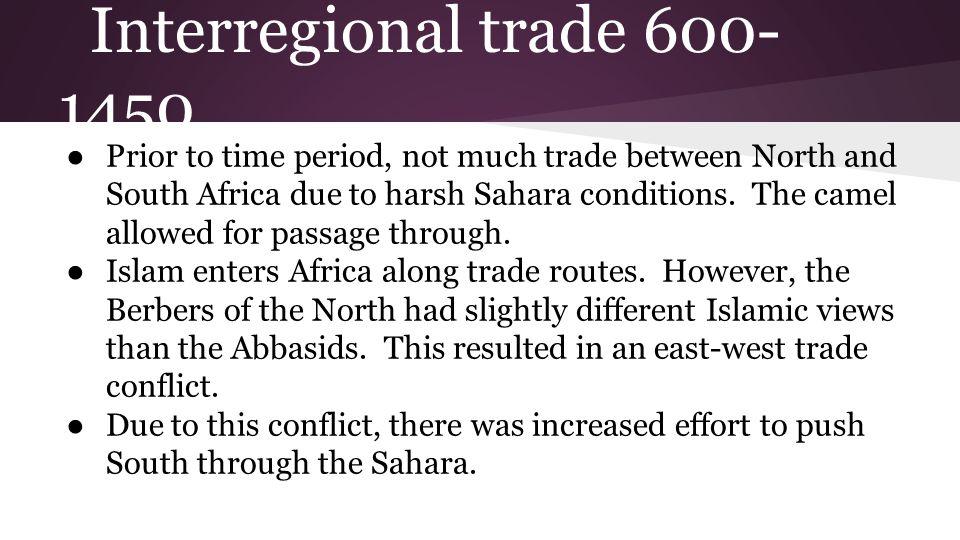 Interregional trade 600-1450
