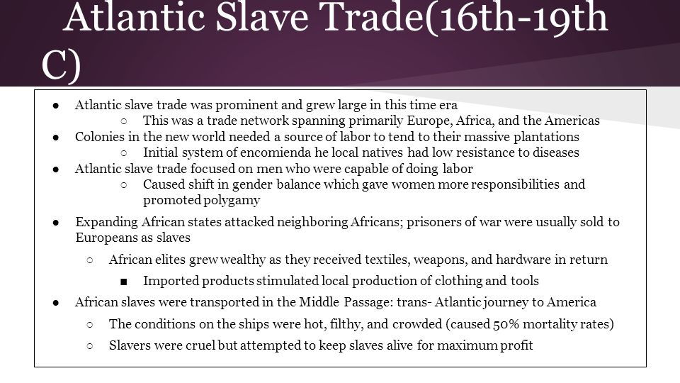 Atlantic Slave Trade(16th-19th C)