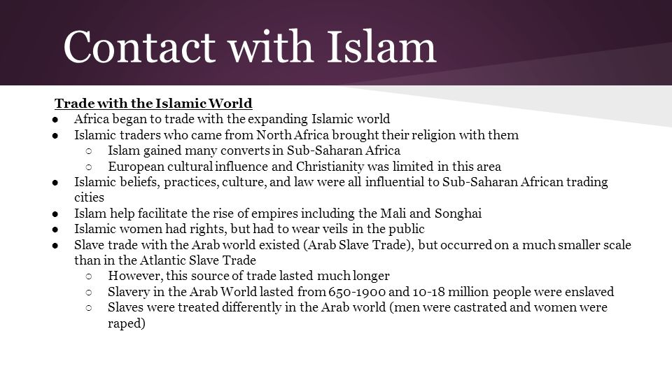 Contact with Islam Trade with the Islamic World