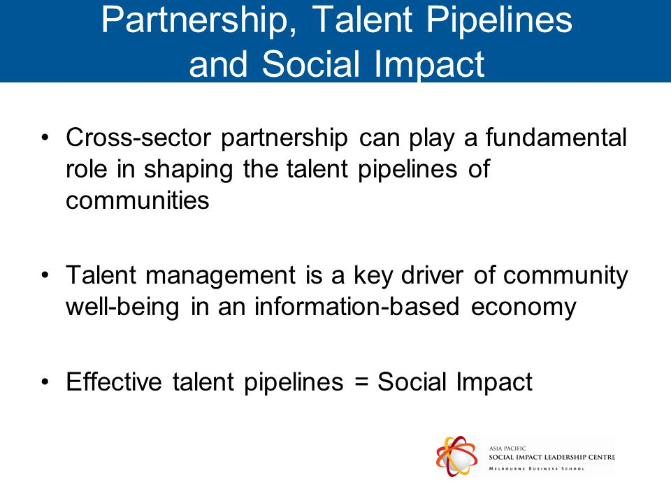 Partnership, Talent Pipelines and Social Impact