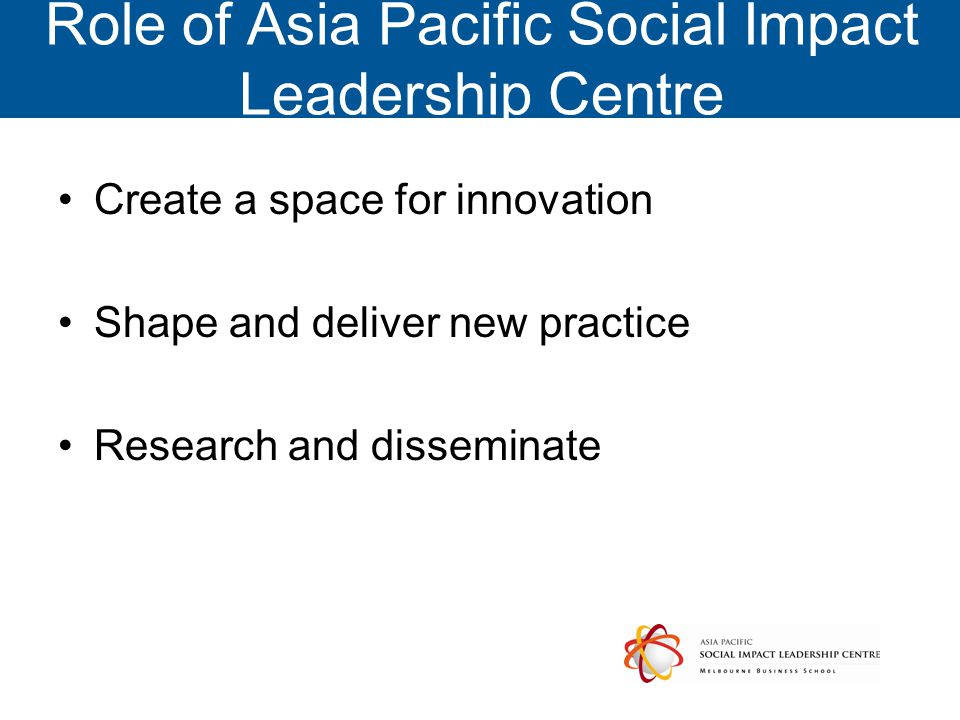 Role of Asia Pacific Social Impact Leadership Centre