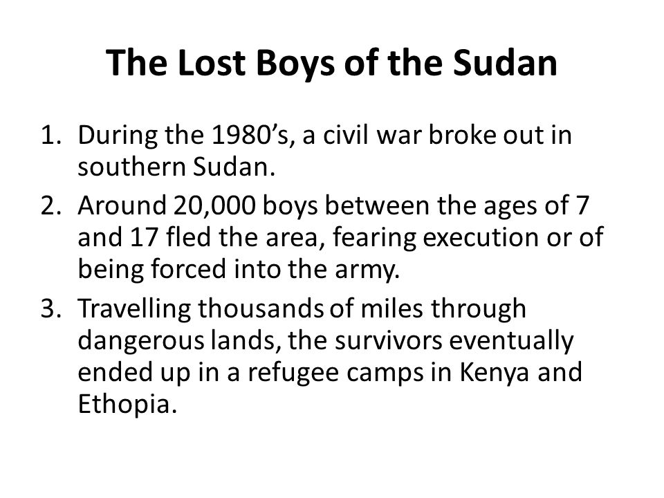 The Lost Boys of the Sudan