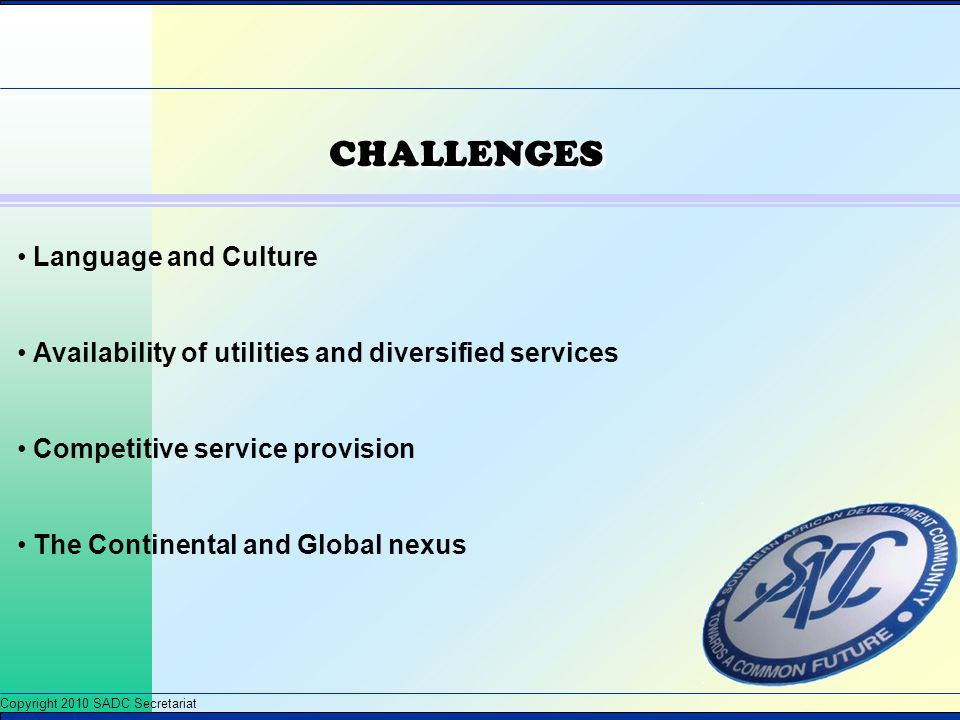 CHALLENGES Language and Culture