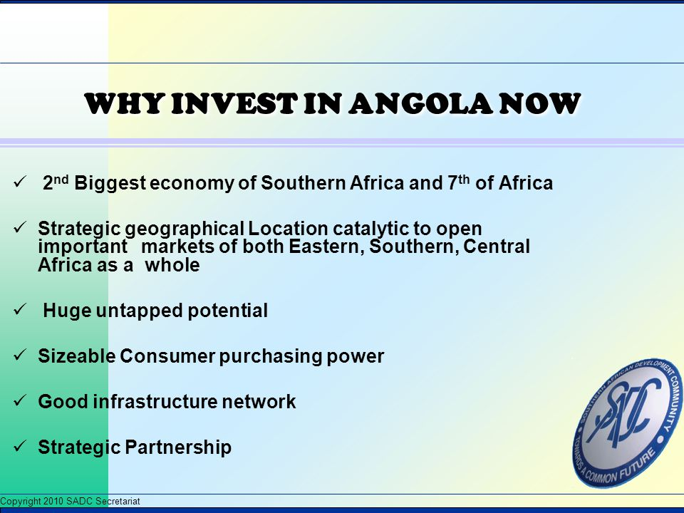 WHY INVEST IN ANGOLA NOW