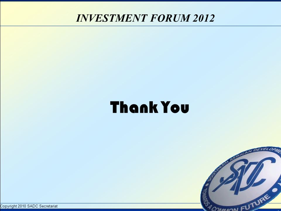 INVESTMENT FORUM 2012 Thank You