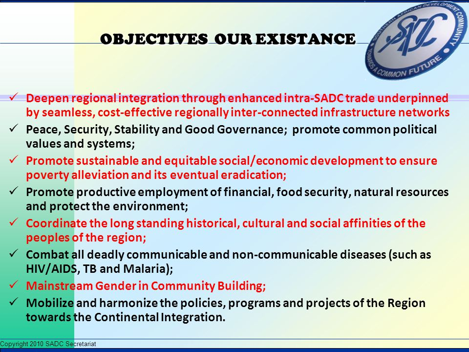 OBJECTIVES OUR EXISTANCE