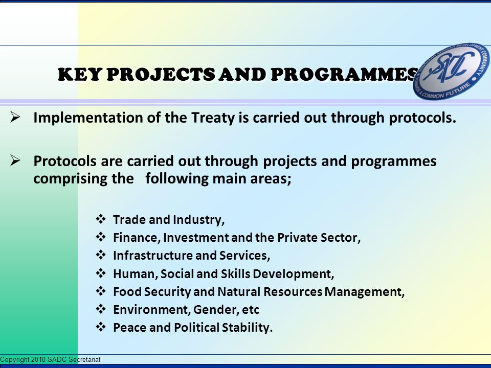 KEY PROJECTS AND PROGRAMMES
