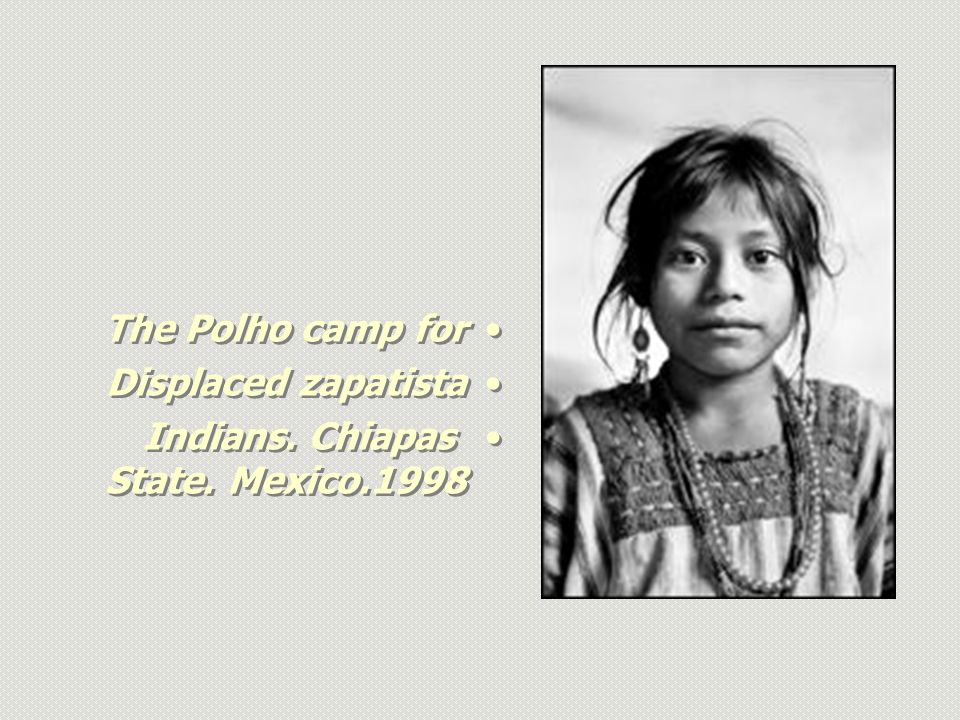 The Polho camp for Displaced zapatista Indians. Chiapas State. Mexico.1998