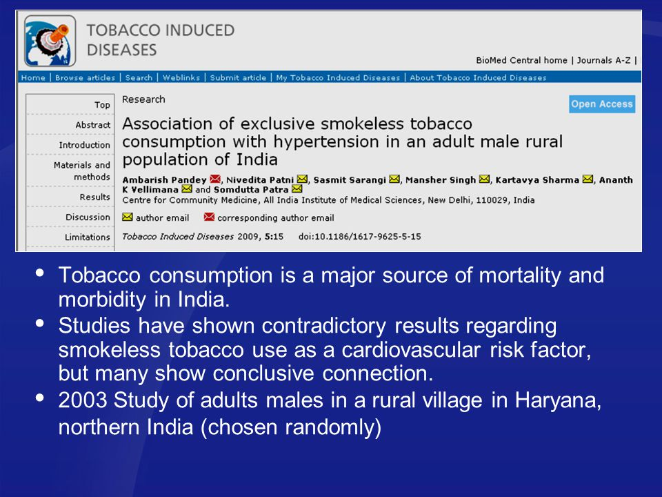 Tobacco consumption is a major source of mortality and morbidity in India.